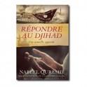 """""""Répondre au djihad - Une nouvelle approche"""" par Nabeel Qureshi"""