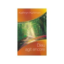 """Dieu agit encore"" par Katryn Kuhlman"
