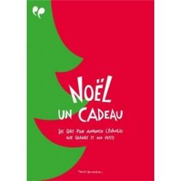 """Noël un cadeau"""