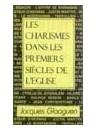 """""""Les charismes dans les premiers siècles de l'église"""" par Jacques Gloaguen"""