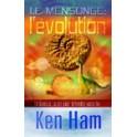 """""""Le mensonge: l'évolution"""" par Ken Ham"""