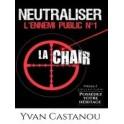 """""""Neutraliser l'ennemi public n1"""" par Castanou Yvan"""