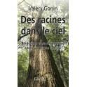 """""""Des racines dans le ciel """" par Gonin Valery"""