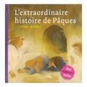 """L'extraordinaire histoire de Pâques"" par Marijke ten Cate"