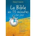 """""""La Bible en 15 minutes par jour"""" par Daryl Aaron"""