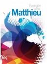 """""""Evangile selon Matthieu"""""""