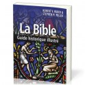 """La Bible - Guide historique illustré"" par Robert V. Huber & Stephen M. Miller"
