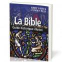 """La Bible - Guide historique illustré"" par Robert V. Huber & Stephen M. Miller"