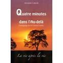 """""""Quatre minutes dans l'Au-delà"""" par Alexandre Lukasik"""