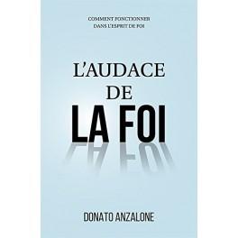 """""""L'audace de la foi"""" par Donato Anzalone"""