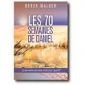 """""""Les 70 semaines de Daniel """" par Walker Derek"""