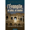 """""""L'évangile, ni plus ni moins"""" par Olyott Stuart"""