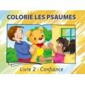 """""""Colorie les psaumes, livre 2: Confiance"""" Collectif"""