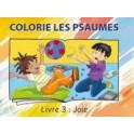 """""""Colorie les psaumes , livre 3: Joie"""" Collectif"""