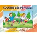 """""""Colorie les psaumes ,livre 4: Grâce"""" Collectif"""