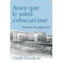 """""""Avant que le soleil s'obscurcisse"""" par Grandjean Claude"""