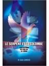 """""""Le serpent et la Colombe"""" par Dr Alain Lamessi"""