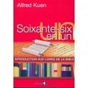 """""""Soixante-six en un"""" par Kuen Alfred"""