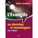 """""""l'évangile en sketches et monologue, Luc et Jean"""" par Combes Alain"""