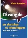 """""""L'évangile en sketches et monologue, Matthieu et Marc"""" par Combes Alain"""
