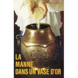 """""""La manne dans un vase d'or"""" par André Thomas-Brès"""