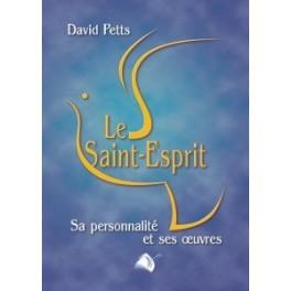 """""""Le St-Esprit, sa personnalité et ses oeuvres"""" par David Petts"""