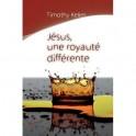 """""""Jésus, une royauté différente"""" par Timothy Keller"""