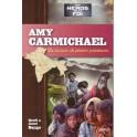 """""""Amy Carmichael - Au secours de pierres précieuses"""" par Geoff et Janet Benge"""