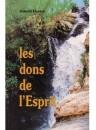 """""""Les dons de l'Esprit"""" par Harold Horton"""