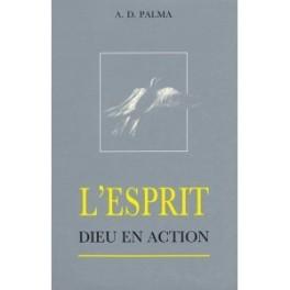 """""""L'Esprit, Dieu en action"""" par A. D. Palma"""