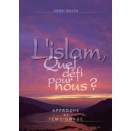 """""""L'islam, quel défi pour nous?"""" par Sobhi Malek"""
