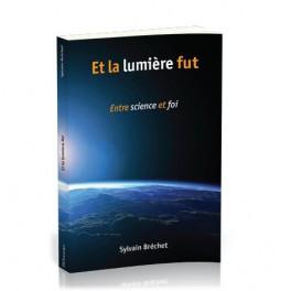 """""""Et la lumière fut"""" par Brechet Sylvain"""