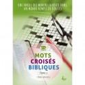 """""""Mots croisés bibliques tome 2 - Une parole qui montre la route ..."""" tome 2 pour adulte force 3-4"""