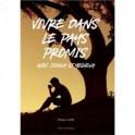 """""""Vivre dans le pays promis avec Joshua et Yeshoua"""" par Philippe André"""