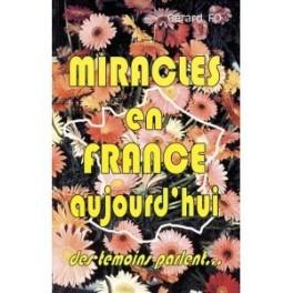"""""""Miracles en France aujourd'hui"""" par Gérard Fo"""