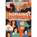 """""""Humains dans la rue - Histoires d'amitiés avec ou sans abri"""" par J-M. Potdevin, A. Lorient, L. Clément"""