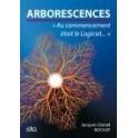 """""""Arborescences - Au commencement était le Logiciel ..."""" par Jacques-Daniel Rochat"""