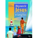 """""""Découvrir Jésus au travers des évangiles"""" par Colpaert Pascale"""