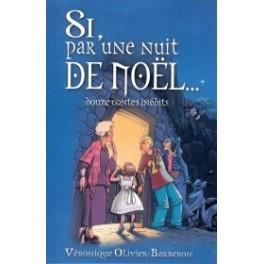 """""""Si par une nuit de Noël..."""" par Olivier- Barberon Véronique"""