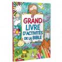 """""""Le grand livre d'activités de la Bible"""" par Juliet David"""