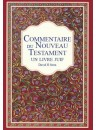 """""""Le commentaire du Nouveau Testament - Un livre juif"""" par David H. Stern"""