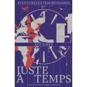 """""""Juste à temps - Aventures extraordinaires"""" par Roy Jones"""