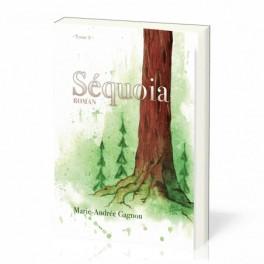 """""""Séquoia - Tome 2"""" par Marie-Andrée Gagnon"""