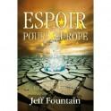 """""""Espoir pour l'Europe"""" par Jeff Fountain"""