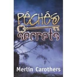 """""""Péchés secrets"""" par Merlin Carothers"""
