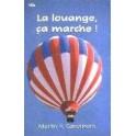 """""""La louange ça marche!"""" par Carothers Merlin R."""