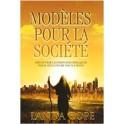 """""""Modèles pour la société - Découvrir les principes bibliques pour influencer nos nations"""" par Landa Cope"""