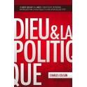 """""""Dieu et la politique"""" par Charles Colson"""