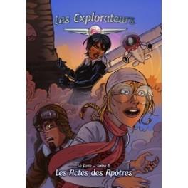 """""""Les Explorateurs, tome 6, les actes des apôtres"""" par Pierre-Yves Zwahlen et Jean-Charles Rochat"""
