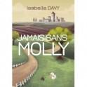 """""""Jamais sans Molly"""" par Isabelle Davy"""